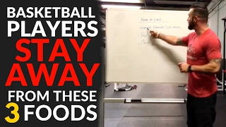 3 Foods Basketball Players MUST AVOID!
