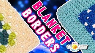 How To Crochet 2 Basic Blanket Borders Tutorial For Granny Square Afghans