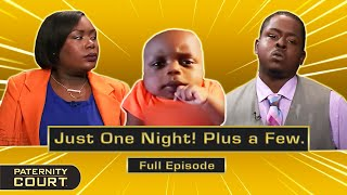 Just One Night! Plus A Few. Woman's Lies About Only Cheating Once (Full Episode) | Paternity Court
