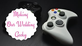How Were Adding Geeky Touches To Our Traditional Wedding - Wedding Wednesdays