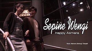 Sepine Wengi Happy Asmara Movie...