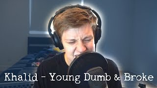 Young Dumb & Broke by Khalid (Aaron Doh Cover)