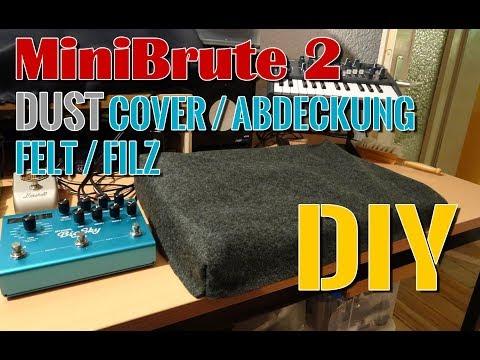 MiniBrute 2 Synthesizer Dust Cover DIY Abdeckung selber machen aus Filz