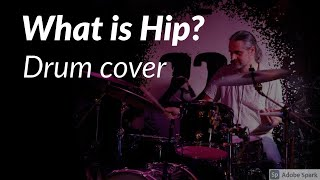 What Is Hip drum cover