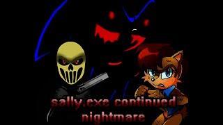 Sally.exe continued nightmare - продолжаем, ЭТО КОНЕЦ????