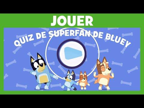 Bluey - Le super fan quizz