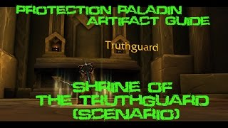[Quest 42017] - Shrine of the Truthguard {Protection Artifact Scenario}