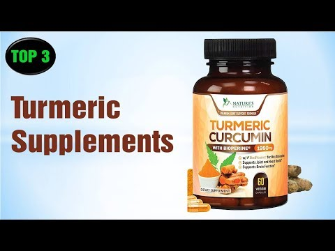 Best Turmeric Supplements To Purchase - Turmeric Supplements Reviews