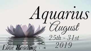 AQUARIUS WEEKLY AUG 25th - 31st | THEY MAY BE CODEPENDENT ..CAUTION! - Aquarius Tarot Love Reading