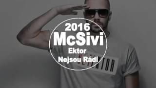 Ektor - Nejsou rádi Remix