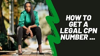 How to Get a Legal CPN number | Is a CPN number legal in 2021? | CPN Numbers | Episode: 001