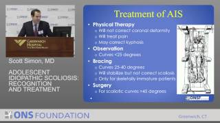 Scott Simon, MD - Adolescent Idiopathic Scoliosis: Recognition and Treatment