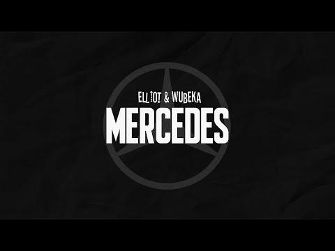 elliot & wubeka - Mercedes (prod. Retnik Beats)
