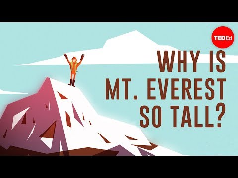 How Did Mount Everest Become The Highest Peak On Earth