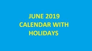June 2019 Calendar With Holidays, Festivals