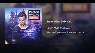 Justin Mylo & SwacQ   Rave Alert