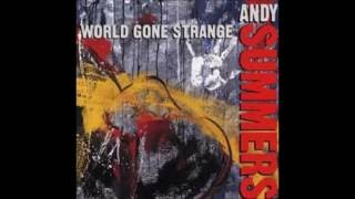 World Gone strange . Andy Summers