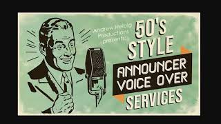 I will record a 50s style radio announcer voice over