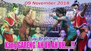 #Lusi Brahman Vs Gareng Salatiga - 09 November 2018