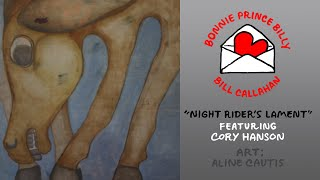 "Bill Callahan & Bonnie Prince Billy ""Night Rider's Lament"" (feat. Cory Hanson)"
