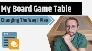 How A Board Game Table Will Help You Game More