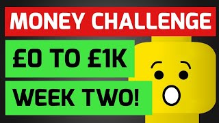 Turning £0 into £1,000 - Make Money Online Challenge! Week Two Complete!