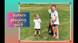 Golf Sisters | What age to start golf? | Kids Golf Clubs | Learning to play golf | Horsham Golf Club
