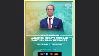 Pengumuman YAB PM mengenai Lanjutan Moratorium dan Bantuan Bank Bersasar