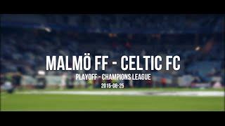 Supras Malmö | Malmö FF - Celtic FC 2-0 | Champions League-kval · 25/8-2015
