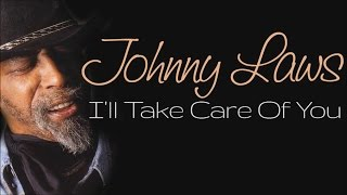 Johnny Laws - I'll Take Care Of You (SR)