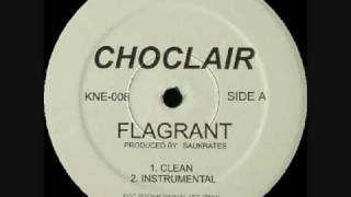 Choclair - Flagrant (Instrumental)