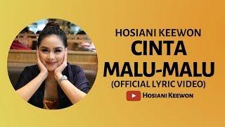 Download lagu Cinta Malu Malu Hosiani Keewon Mp3