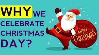 Why Christmas Celebrated | Why We Celebrate Christmas | Why Christmas Is Celebrated | #BRIGHTSIDE