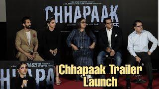 Chhapaak Official Trailer Launch | Deepika Padukone, Meghna Gulzar