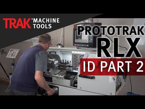 Tool Setup | ProtoTRAK RLX CNC | Lathe ID Programming [Part 2]