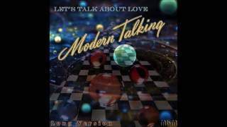 Modern Talking - Let's Talk About Love Long Version (re-cut by Manaev)
