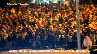 preview picture of video 'QUEMA DEL REY MOMO - CIERRE CARNAVAL 2014 - LOBERÍA - PCIA. DE BS. AS.'