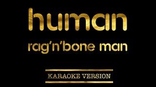 Rag'n'Bone Man   Human (Karaoke Version)