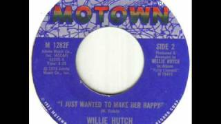 Willie Hutch - I Just Wanted To Make Her Happy.wmv
