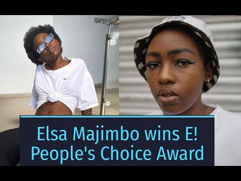 Elsa Majimbo wins E! People's Choice Award