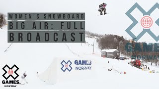 Women's Snowboard Big Air: FULL BROADCAST | X Games Norway 2020