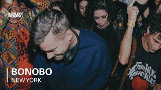 Bonobo - Live @ Boiler Room New York 2018