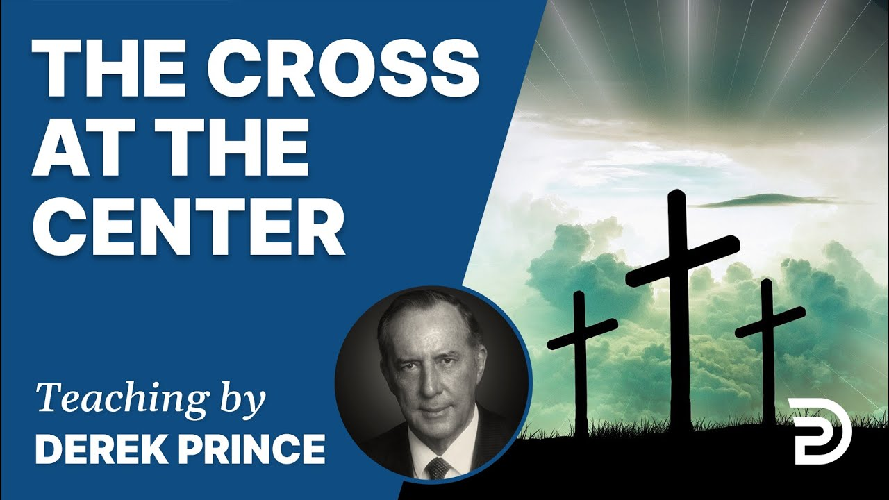 YouTube thumbnail for The Cross at the Center (Part 2)