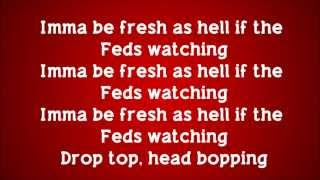 2 Chainz - Feds Watching (feat. Pharrell) Lyrics