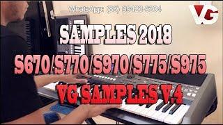 SAMPLES 2018 S670/S770/S970/S775/S975/TYROS/GENOS 🎹