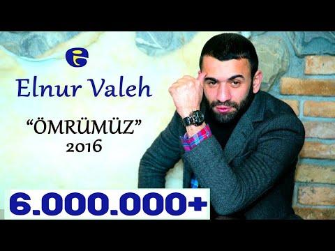 Elnur Valeh - OMRUMUZ BİR GULE BENZER 2016 mp3 yukle - mp3.DINAMIK.az