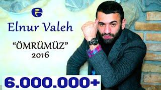 Elnur Valeh - OMRUMUZ BİR GULE BENZER 2016