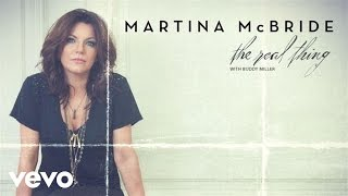 Martina McBride - The Real Thing (Static Version) ft. Buddy Miller
