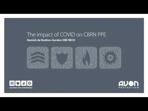 Avon Protection Webinar | The Impact of COVID on CBRN PPE with Hamish de Bretton-Gordon