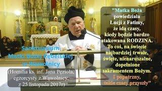 Będzie bardzo atakowana RODZINA (Matka Boża do Łucji z Fatimy) - ks inf egzorcysta Jan Pęzioł